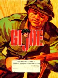 G.I. Joe - The Complete Story of America's Favorite Man of Action